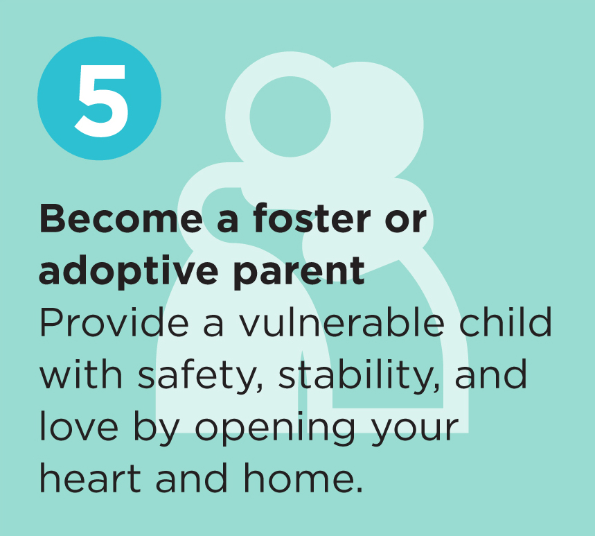 Become a foster or adoptive parent