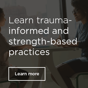 Trauma informed practices